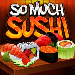 So Much Sushi_1
